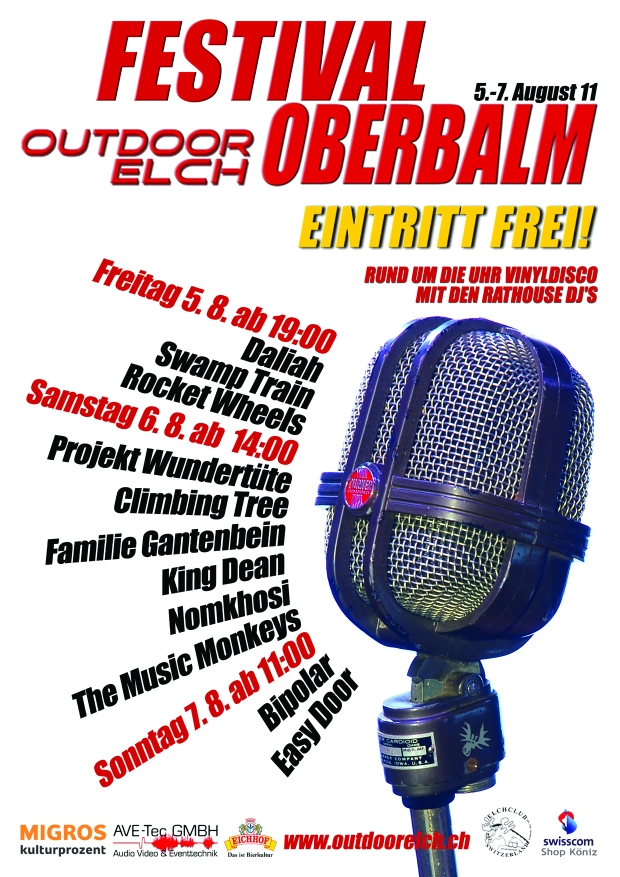 11. Outdoorelch Festival Balmberg 5. bis 7. August 2011 das kleine feine Musikfest auf dem grossartigen Balmberg bei Oberbalm mit Daliah Swamp Train Rocket Wheels Projekt Wundertüte Climbing Tree Familie Gantenbein King Dean Nomkhosi The Music Monkeys Bipolar Easy Door